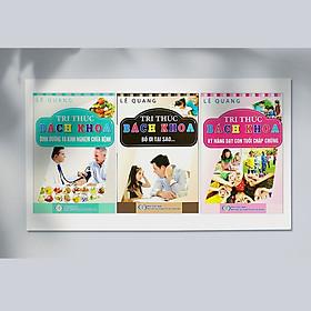 Tri Thức Bách Khoa - Combo (3 cuốn) - Dành cho ba mẹ thông thái