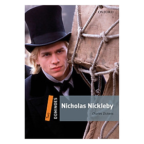 Oxford Dominoes Level 2: Nicholas Nickleby