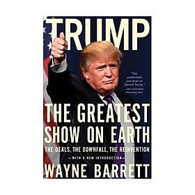 Trump: The Greatest Show on Earth