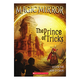 Magic Mirror Book 7: The Prince Of Tricks