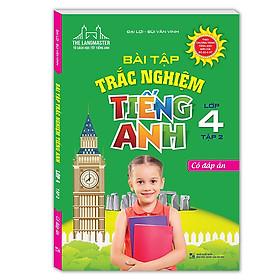 Bài Tập Trắc Nghiệm Tiếng Anh Lớp 4 - Tập 2
