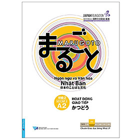 [Download Sách] Hoạt Động Giao Tiếp A2 - Sơ Cấp 2 - Ngôn Ngữ Và Văn Hóa Nhật Bản