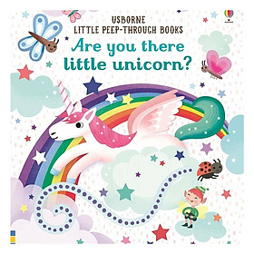 Are you there little unicorn? - Little Peep-Through Books (Board book)