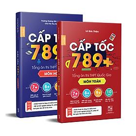Combo sách Tổng Ôn CẤP TỐC 789+ Toán & Hóa -  Tổng Ôn Toàn Diện Kiến Thức Thi THPTQG - Nắm chắc kiến thức trọng tâm hay thi nhất