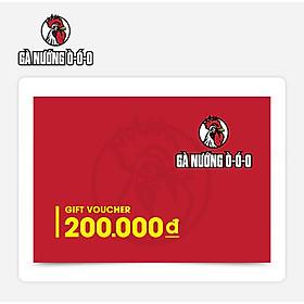 O Food - Phiếu quà tặng Gà Nướng Ò Ó O 200K