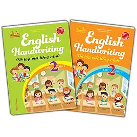 Combo 2 Cuốn: English Handwriting - Vở Tập Viết Tiếng Anh Lớp 2
