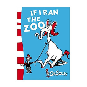 If I Ran Zoo Dr Seuss Yellow Back Bk