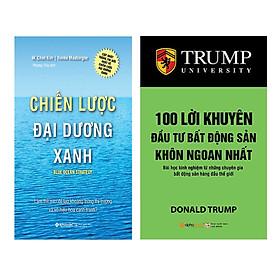 Combo Chiến Lược Đại Dương Xanh (Tái Bản 2017) + 100 Lời Khuyên Đầu Tư Bất Động Sản Khôn Ngoan Nhất (Tái Bản 2018) (2 Cuốn)