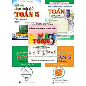 Bồi Dưỡng Học Sinh Giỏi Toán 5 Theo Chuyên Đề