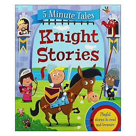 5 Minute Tales: Knight Stories