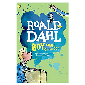 Boy: Tales of Childhood (Roald Dahl, Cover Illustrations by Quentin Blake)