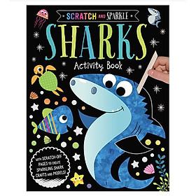 Scratch and Sparkle :Sharks Activity Book - Sách tương tác sờ và cảm nhận cho bé chủ đề Cá Mập