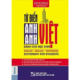 [Download sách] Từ điển Anh – Việt Dành Cho Học Sinh (Tặng Bookmark độc đáo)