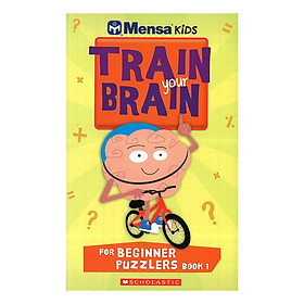 Mensa Train Your Brain Beginner Puzzles Book 1