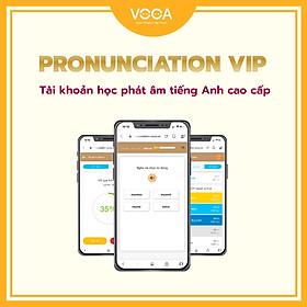 PRONUNCIATION VIP: Tài khoản học Phát âm tiếng Anh online cao cấp - Chuẩn hoá kỹ thuật phát âm theo tiêu chuẩn IPA - Giáo trình từ Cambridge, Longman - Ứng dụng công nghệ nhận diện giọng nói AI - Hỗ trợ đa nền tảng (máy tính, smartphone)