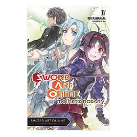 Sword Art Online, Volume 07: Mother's Rosary (Light Novel)