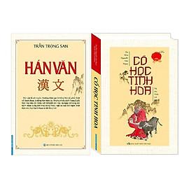 combo Hán Văn (Bìa Mềm) + Cổ Học Tinh Hoa (Bìa Cứng)