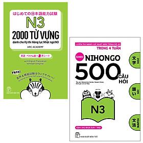 Combo Nhật Ngữ: 2000 Từ Vựng Cần Thiết Cho Kỳ Thi Năng Lực Nhật Ngữ N3 và 500 Câu Hỏi Luyện Thi Năng Lực Nhật Ngữ Trình Độ N3