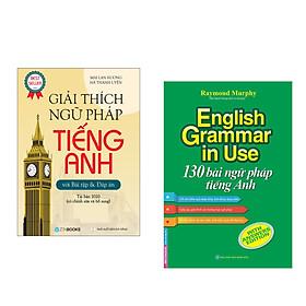 Combo 2 cuốn : Giải Thích Ngữ Pháp Tiếng Anh (Tái Bản 2020) + English Grammar In Use - 130 Bài Ngữ Pháp Tiếng Anh