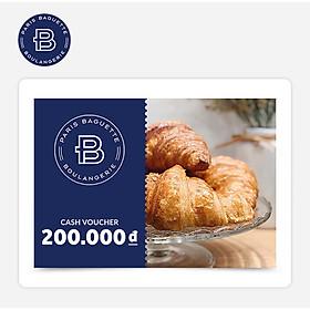 Paris Baguette - Phiếu quà tặng 200k áp dụng tại các chi nhánh