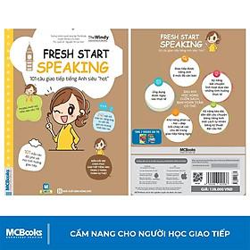 Sách - Fresh Start Speaking - 101 Câu Giao Tiếp Tiếng Anh Siêu Hot - Học Kèm App Online