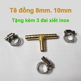 Tê đồng 8 ly, 10 mm nối dây ống mềm tặng kèm 3 đai xiết inox dùng nối ống dẫn nước, hơi, khí gas
