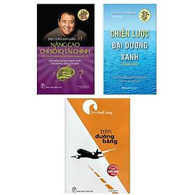 Combo Sách Kinh Tế Làm Giàu Theo Kế Hoạch: Chiến Lược Đại Dương Xanh + Dạy Con Làm Giàu (Tập 13) - Nâng Cao Chỉ Số IQ Tài Chính + Trên Đường Băng (Top Sách Kinh Doanh Được Chuyên Gia Khuyên Đọc Nhiều Nhất)
