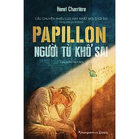 Papillon Người Tù Khổ Sai (Bìa Cứng) (Tái Bản)