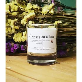 Love you a latte - Nến thơm cao cấp với hỗn hợp tinh dầu cà phê
