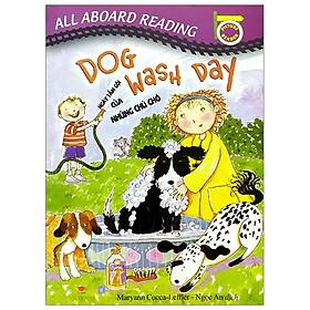 All Aboard Reading: Dog Wash Day - Ngày Tắm Gội Của Những Chú Chó