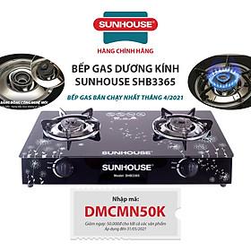 Bếp Gas Dương Kính Sunhouse SHB3365 - Hàng chính hãng