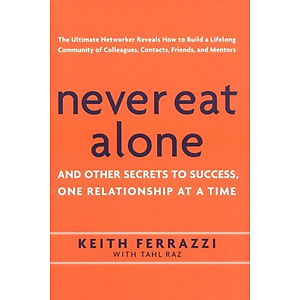 Hình đại diện sản phẩm Never Eat Alone: And Other Secrets to Success, One Relationship at a Time