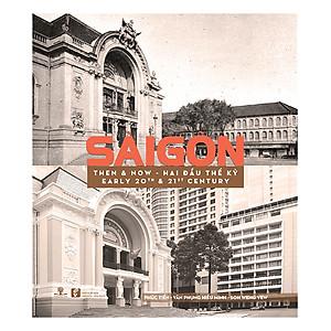 Hình đại diện sản phẩm Sài Gòn Then & Now - Sài Gòn Hai Đầu Thế Kỷ