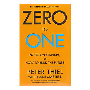 Hình đại diện sản phẩm Zero To One: Notes On Start Ups, Or How To Build The Future
