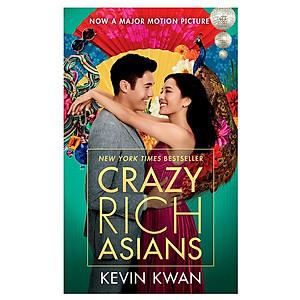 Hình đại diện sản phẩm Crazy Rich Asians (Movie Tie-In Edition) - Con nhà siêu giàu Châu Á