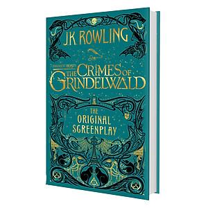 Hình đại diện sản phẩm Fantastic Beasts: The Crimes of Grindelwald - The Original Screenplay (Hardback) -Tội ác của Grindelwald - Kịch bản gốc