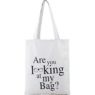 Túi Vải Đeo Vai Tote Bag Are You Looking at My Bag? XinhStore