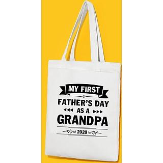 Túi Vải Đeo Vai Tote Bag In họa tiết Ngày đầu tiên của bố tôi lên chức ông năm 2020