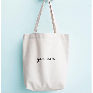 Túi tote vải vẽ chữ you can