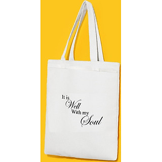 Túi Vải Đeo Vai Tote Bag In Hình It is well with my soul
