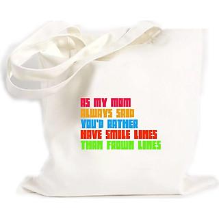 Túi Vải Đeo Vai Tote Bag In họa tiết Mẹ tôi luôn nói rằng, bạn nên có những nụ cười hơn là cau mày