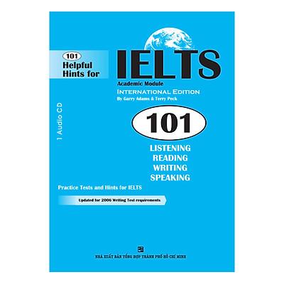 101 Helpful Hints For IELTS: Academic Module