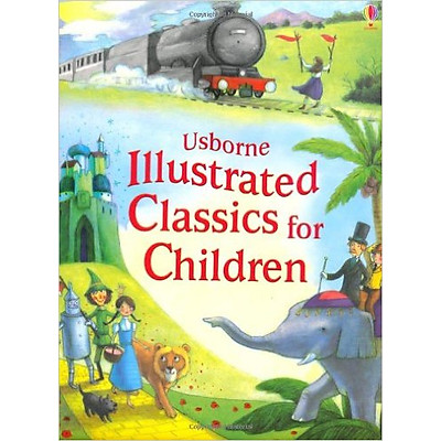 Usborne Illustrated Story Collections: Illustrated Classics for Children