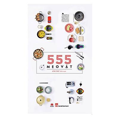 555 Mẹo Vặt (Tái Bản)
