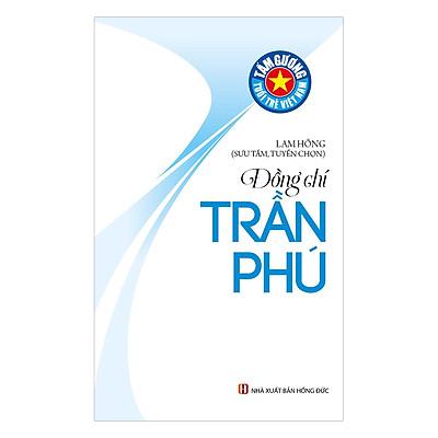 Tấm Gương Tuổi Trẻ Việt Nam – Đồng Chí Trần Phú