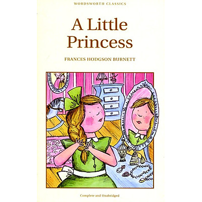 Wordsworth Classics: A Little Princess