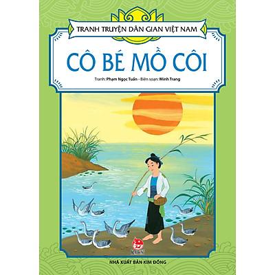 Tranh Truyện Dân Gian Việt Nam - Cô Bé Mồ Côi (2016)