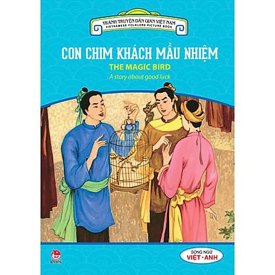 Tranh Truyện Dân Gian Việt Nam - Con Chim Khách Mầu Nhiệm (Song Ngữ Việt - Anh) (2016)
