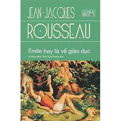 Émile Hay Là Về Giáo Dục - Tủ Sách Tinh Hoa