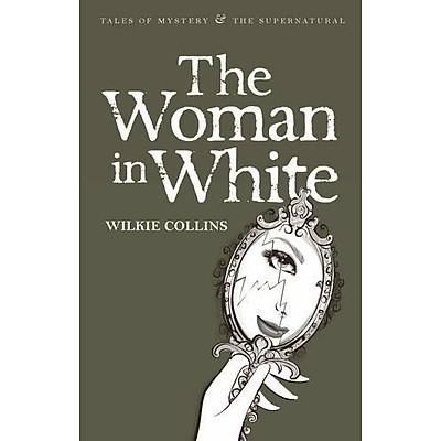Tiểu thuyết tiếng Anh - The Woman In White